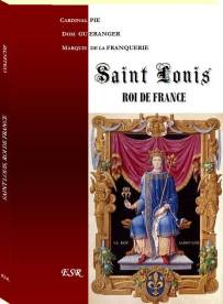 Saint Louis, Roi de France