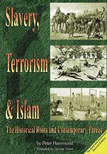 « Slavery, terrorism, and Islam » The historical roots and contemporary threat