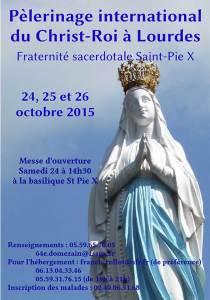 Pèlerinage du Christ Roi F$$PX de Lourdes 2015
