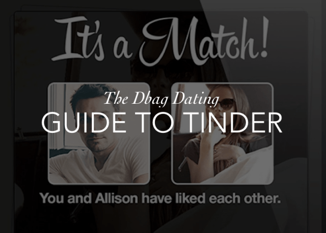 DBAG DATING GUIDE TO TINDER