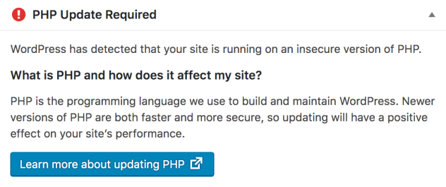 "Screenshot of the ""PHP Update Required"" widget from the WordPress dashboard. Contains information about detecting an insecure version of PHP, how it affects your site, and a link for information on upgrading."