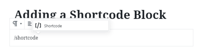 Add shortcodes with a slash command.
