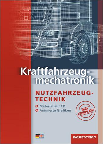 Kraftfahrzeugmechatronik Nutzfahrzeugtechnik
