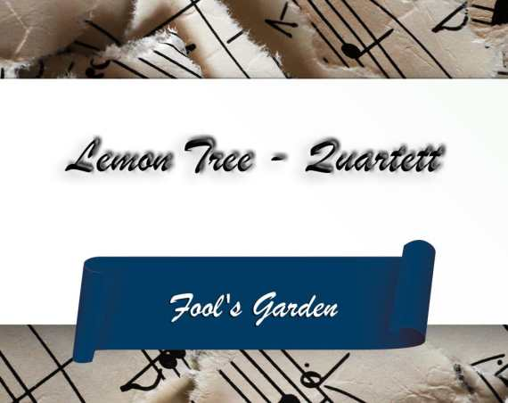 Lemon Tree – Quartett