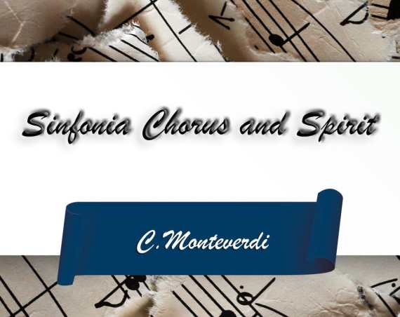 Sinfonia Chorus and Spirit
