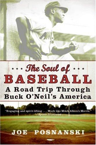 Cover of The Soul of Baseball by Joe Posnanski