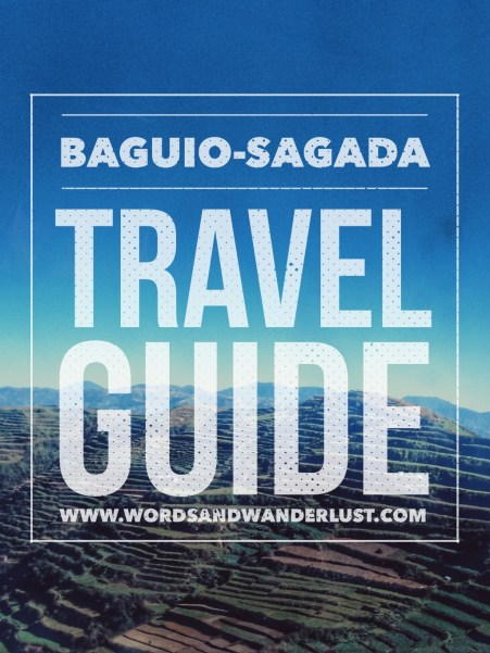 Baguio - Sagada Travel Guide | Words and Wanderlust