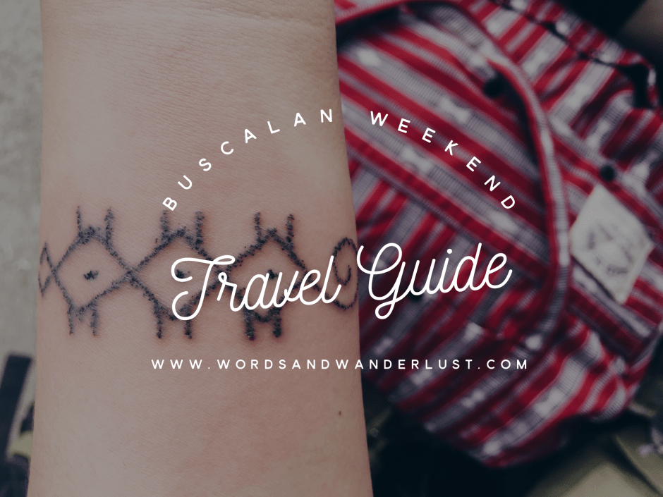 Buscalan Weekend Travel Guide