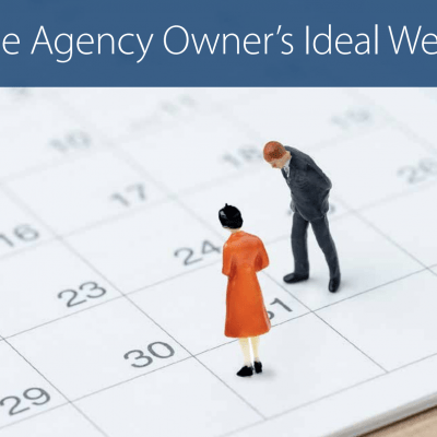 The Agency Owners Ideal Week