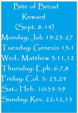Bite of Bread Reward (Sept. 8-14)