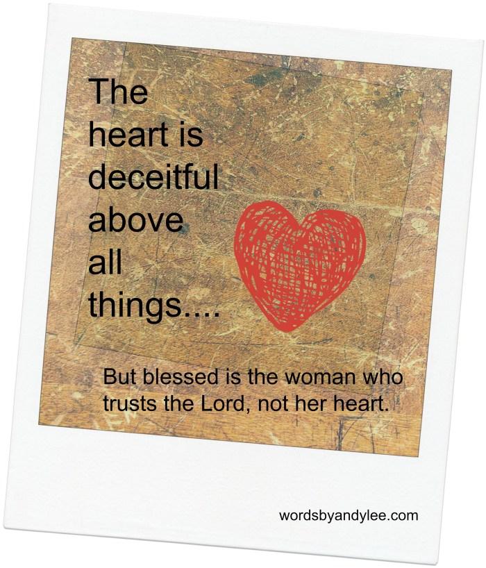 the heart is deceitful