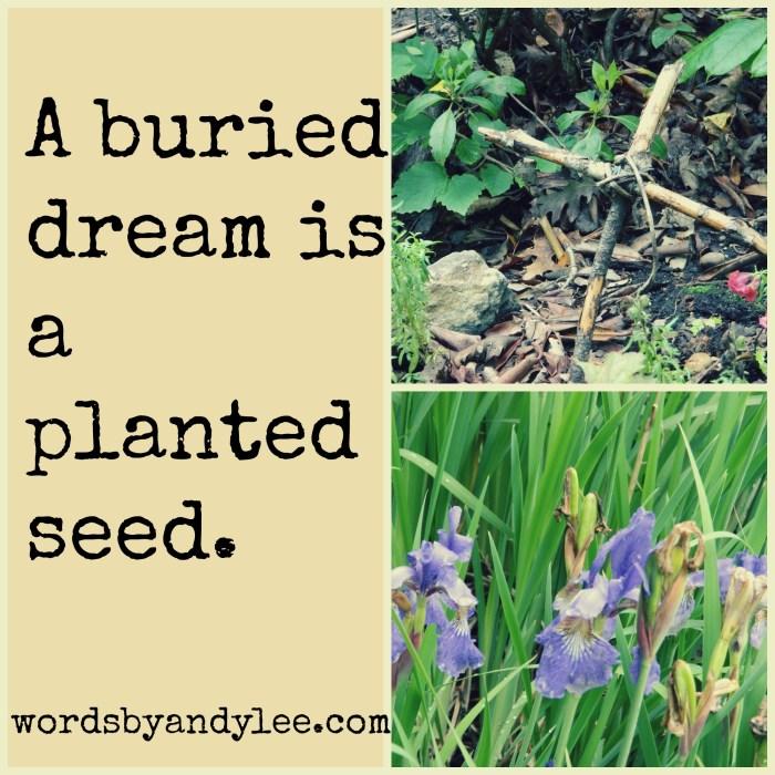 A buried dream