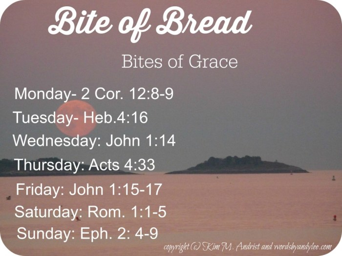 bite of bread of Grace