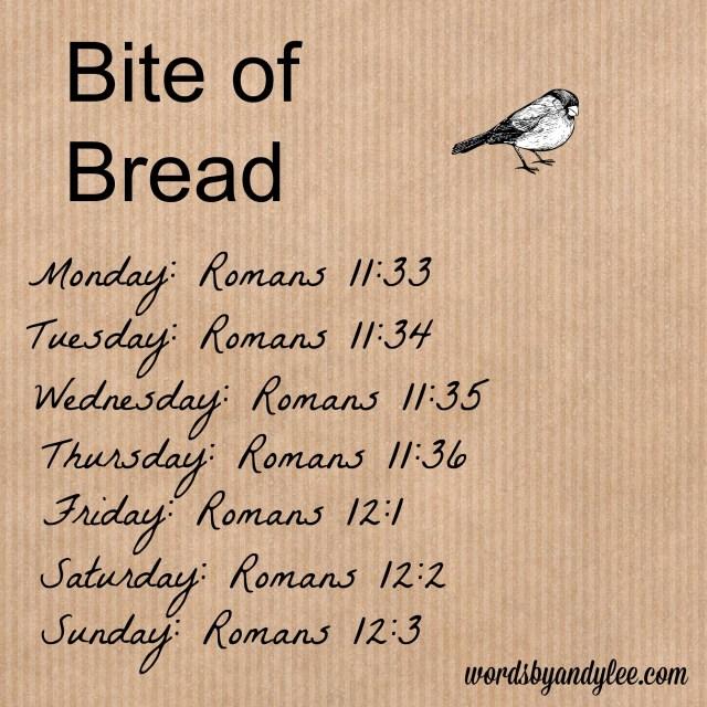 Bite of Bread Romans 11-12