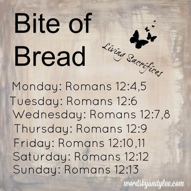 Bite of Bread Romans 12