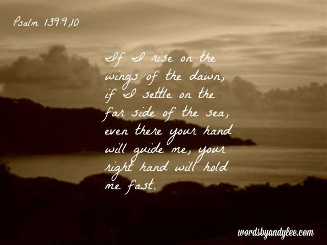 Psalm 139.9-10