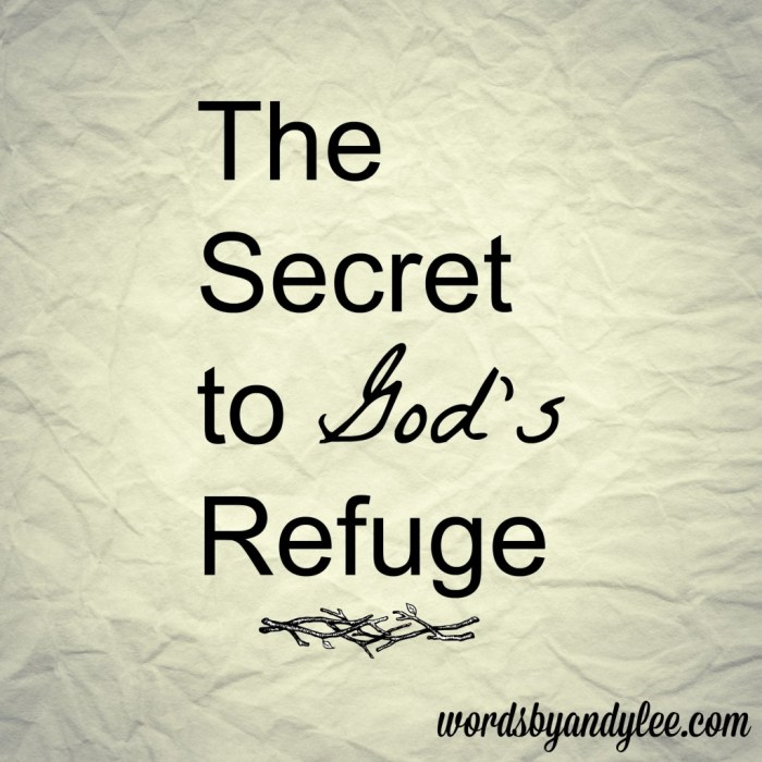 The Secret to God's Refuge
