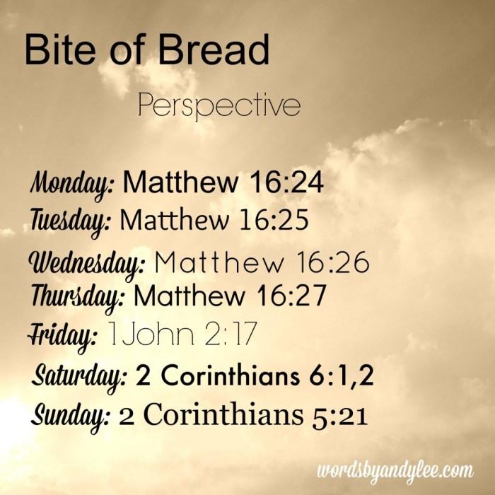 bite of bread perspective