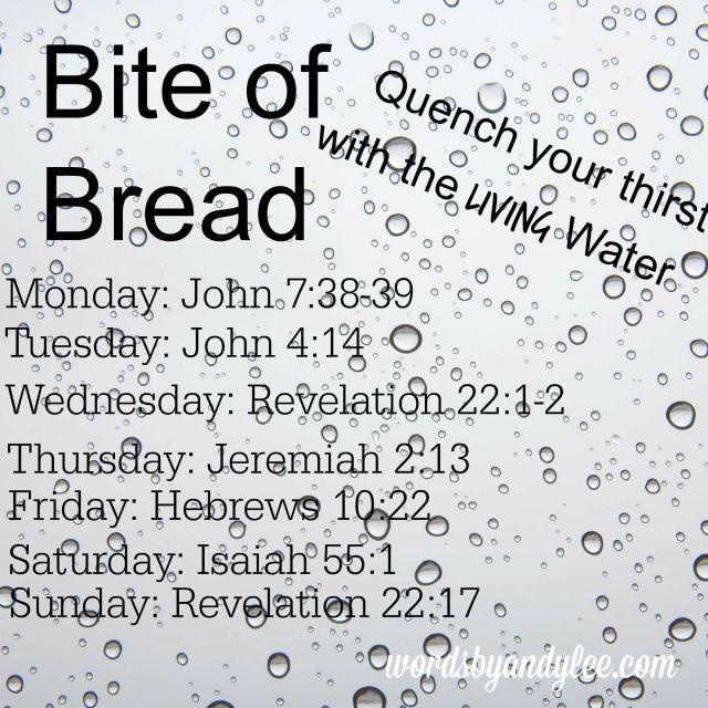 Bite of Bread Living water