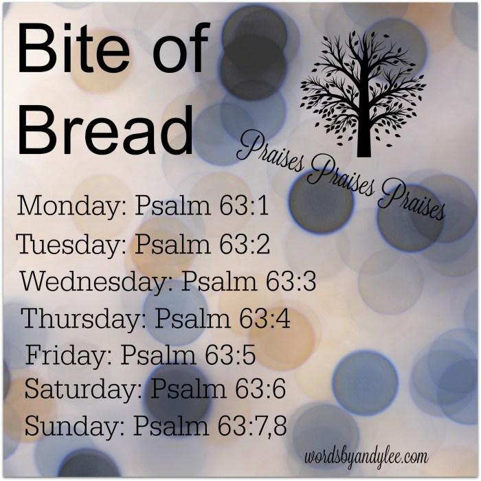 Bite of Bread Psalm 63 2nd