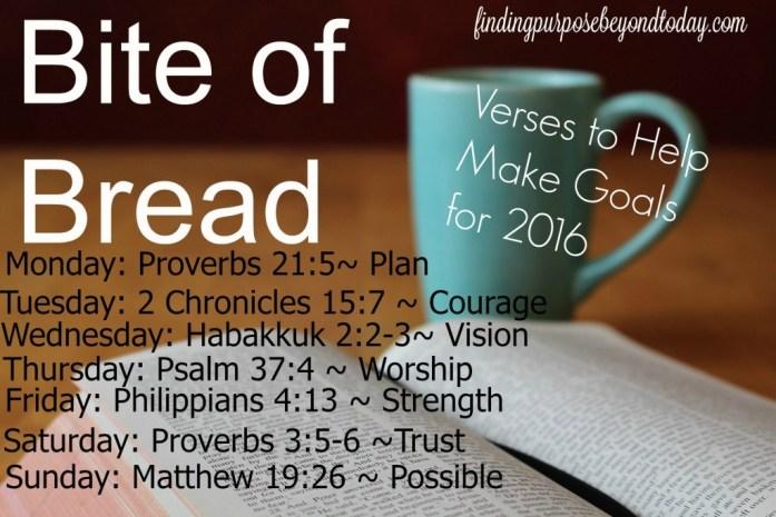 Bite of Bread Verses to help goals