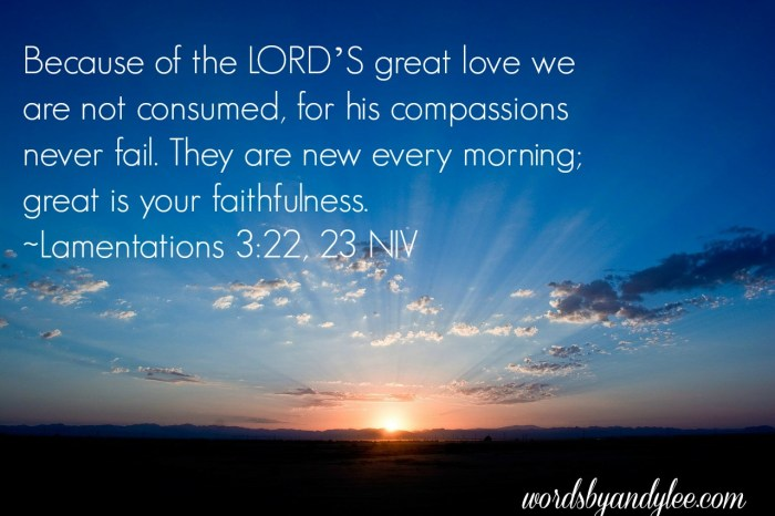 Because of the Lord's love