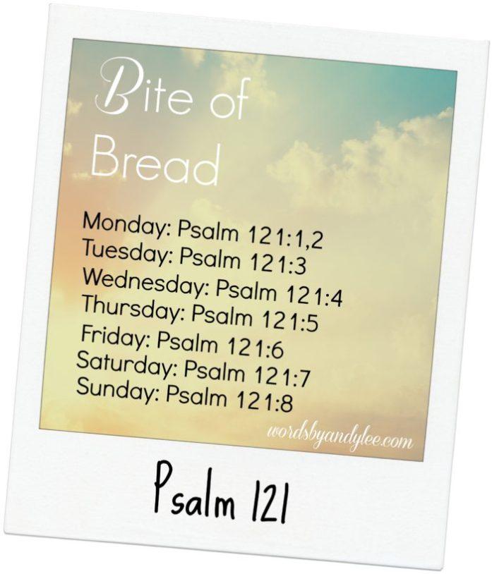 Bite of Bread Psalm 121 new