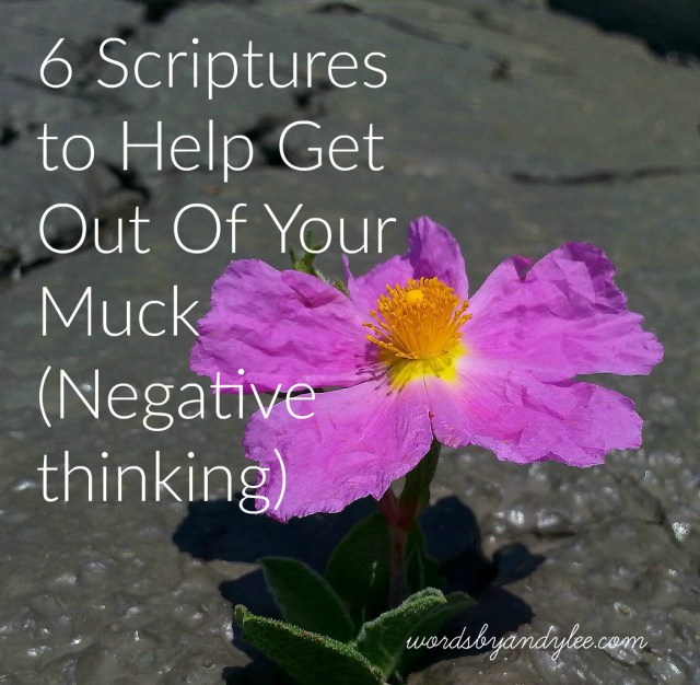 Scriptures to help get out of muck
