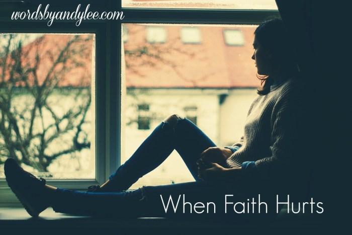 When Faith Hurts