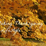 How to Live a Lifestyle of Thankfulness