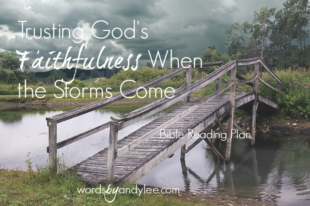 Trusting God's Faithfulness When the Storms Come
