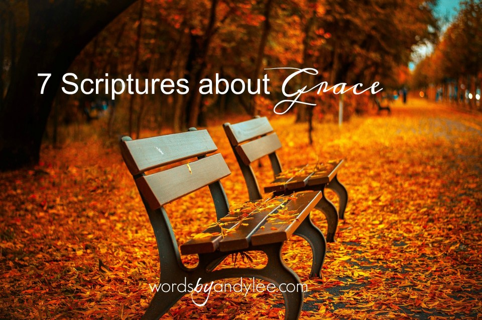 7 Scriptures About Grace