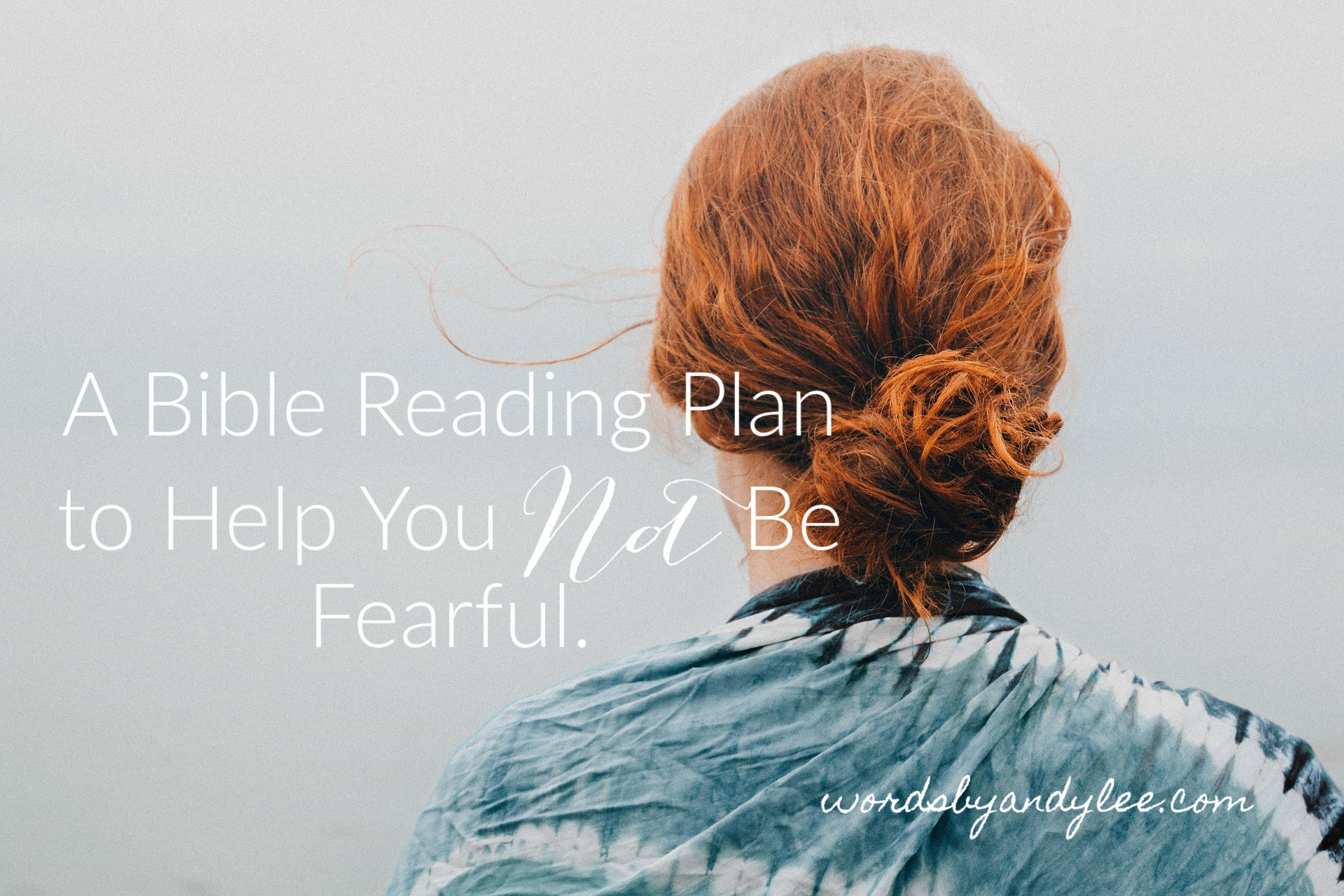 How Do I Stop Being Fearful?