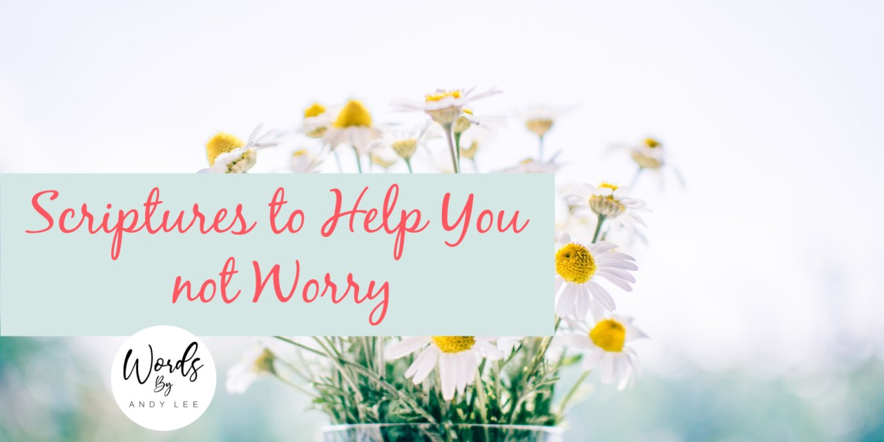 worry scriptures prayer
