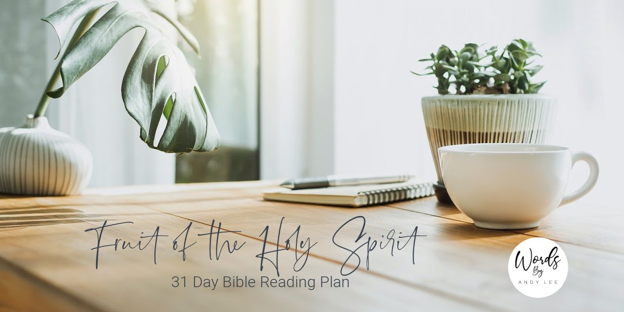 Fruit of the Holy Spirit Reading Plan