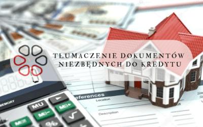 Tłumaczenia przysięgłe do wniosku o kredyt