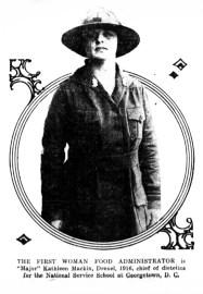 """Major"" Kathleen Macklin, first woman food administrator. (1918)"