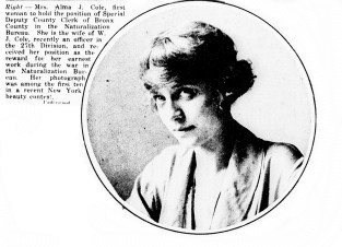 Alma J. Cole, first woman Special Deputy County Clerk of Bronx County. (1919)