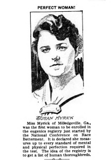Susan Myrick, first woman rnrolled in the National Conference on Race Betterment's eugenics registry. (1916)