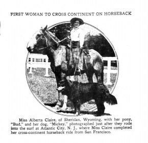 Alberta Claire, first woman to cross the country on horseback. (1912)