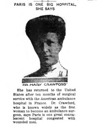 Dr. Mary Crawford, first American woman ambulance surgeon. (1915)