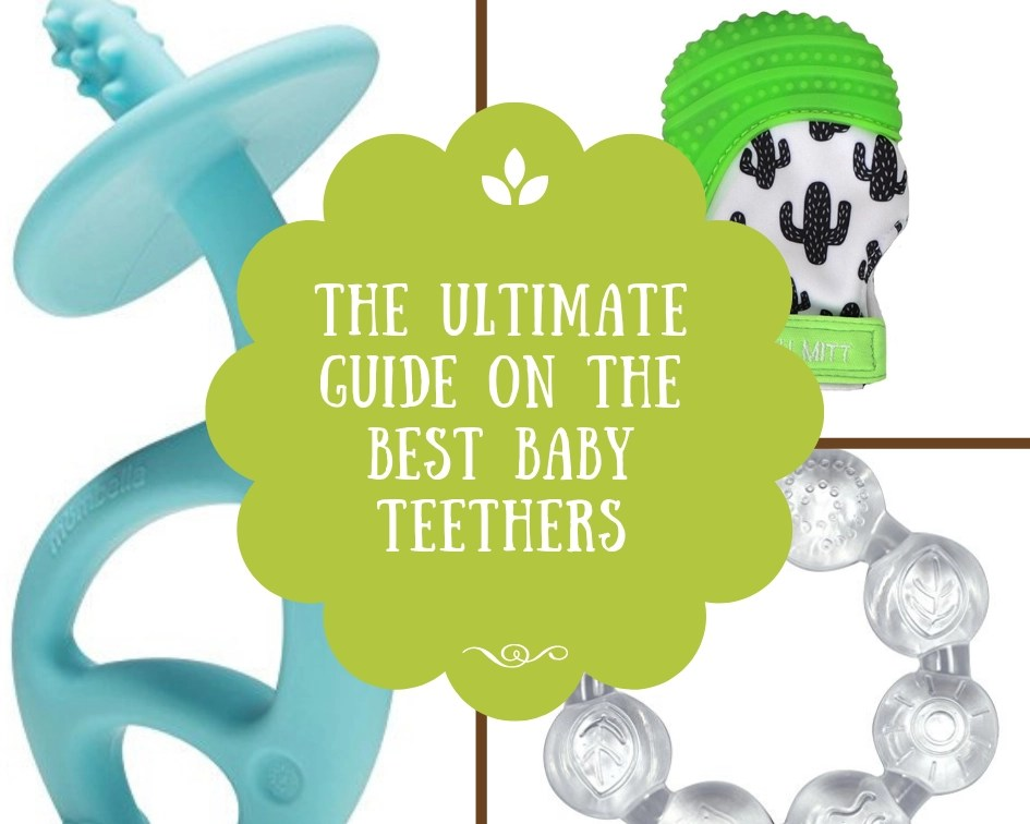 The Ultimate Guide on the Best Baby Teethers