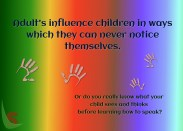 Adult's influence