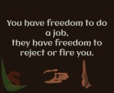 Freedom to have a job