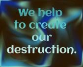 Create our destruction