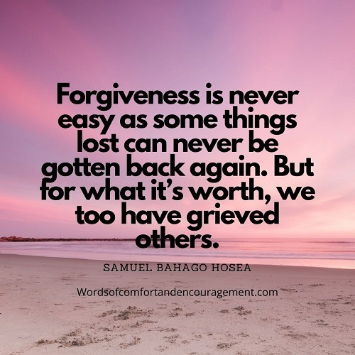 Words of Comfort and Encouragement to those who find it hard to forgive