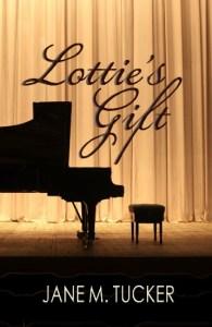 Lottie's Gift by Jane M. Tucker