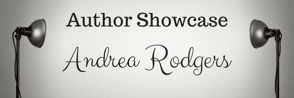 Author Showcase: Andrea Rodgers