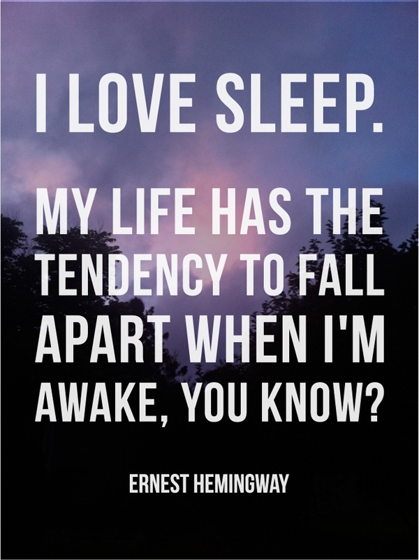 I Love Sleep Word Porn Quotes Love Quotes Life Quotes