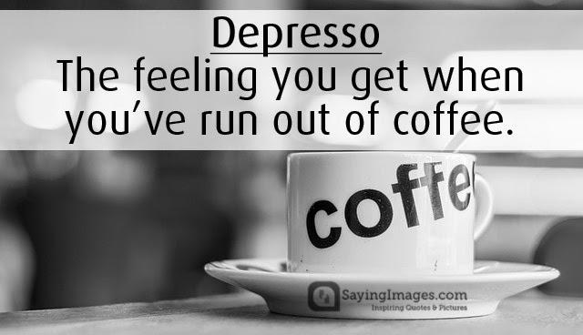 Depresso coffee quotes